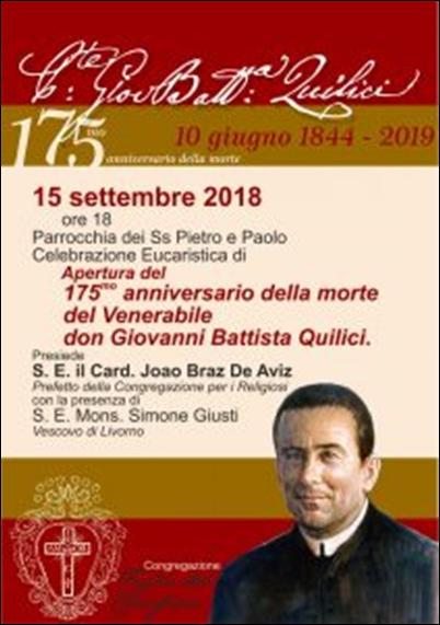 Un anno con don Quilici.  Si è aperto il 15 settembre l'anno dedicato al 175mo anniversario della sua morte.